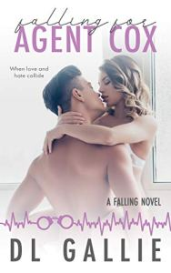 Falling for Agent Cox by DL Gallie