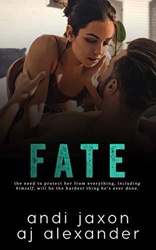 Fate by AJ Alexander & Andi Jaxon