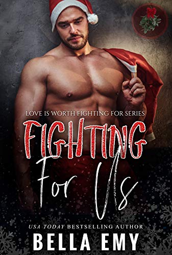 Fighting for Us by Bella Emy