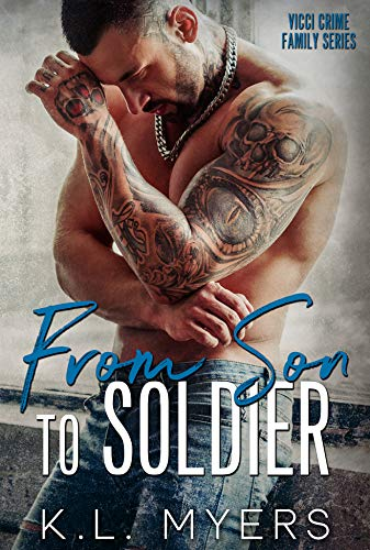 From Son to Soldier by K.L. Myers