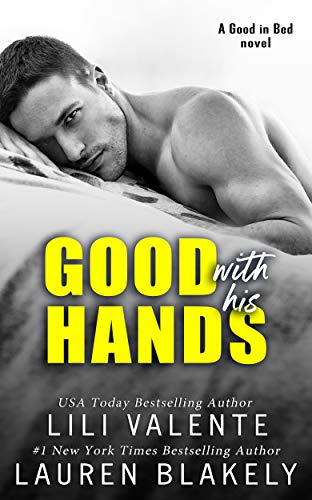 Good With His Hands by Lauren Blakely