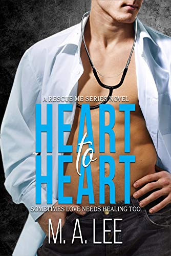 Heart to Heart by M. A. Lee
