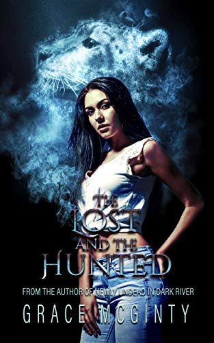 Lost and the Hunted by Grace McGinty