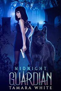 Midnight Guardian by Tamara White