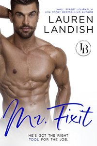 Mr. Fixit by Lauren Landish
