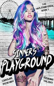 Sinners' Playground by Caroline Peckham