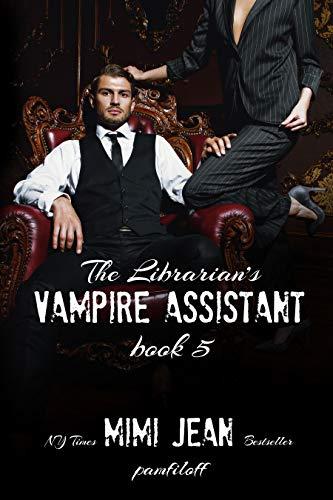 The Librarian's Vampire Assistant, Book 5 by Mimi Jean Pamfiloff