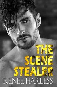 The Scene Stealer by Renee Harless