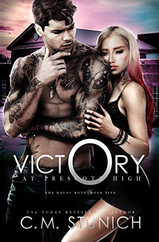 Victory at Prescott High by C.M. Stunich
