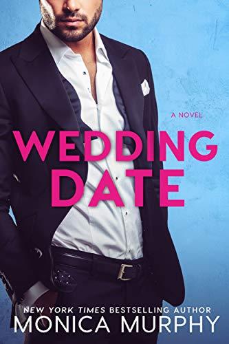 Wedding Date by Monica Murphy