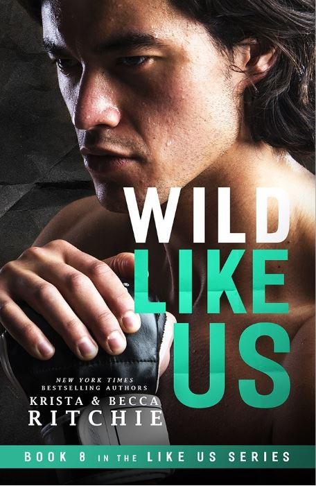 Wild Like Us by Krista Ritchie