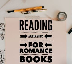 Reading Abbreviations for Romance Books