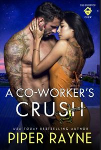 A CO-WORKER'S CRUSH by Piper Rayne