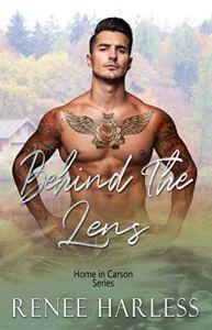 Behind the Lens by Renee Harless