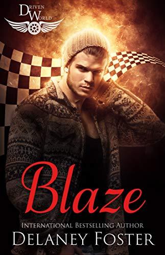 Blaze by Delaney Foster