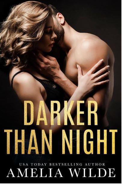 Darker Than Night by Amelia Wilde