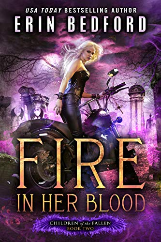 Fire In Her Blood by Erin Bedford