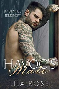 Havoc's Mate by Lila Rose