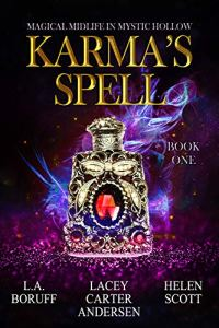 Karma's Spell by Lacey Carter Andersen