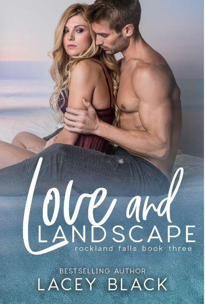 Love and Landscape by Lacey Black