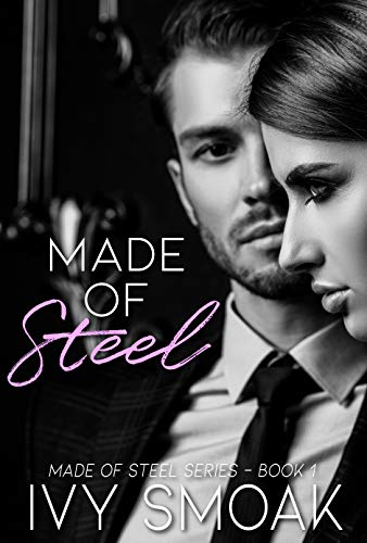 Made of Steel by Ivy Smoak