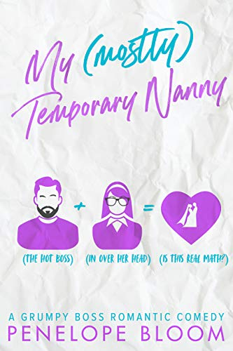My (Mostly) Temporary Nanny by Penelope Bloom