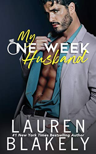 My One Week Husband by Lauren Blakely