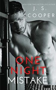 One Night Mistake by J. S. Cooper