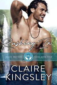 Rushing In by Claire Kingsley