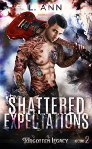 Shattered Expectations by L. Ann