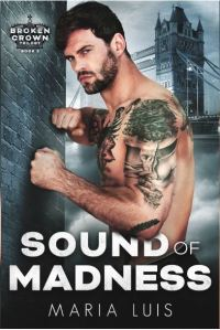 Sound of Madness by Maria Luis