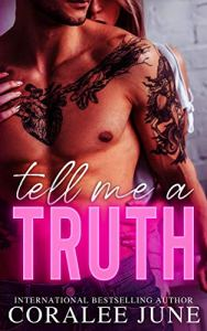 Tell Me a Truth by CoraLee June