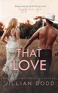 That Love by Jillian Dodd