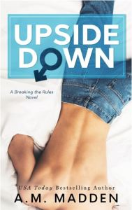 Upside Down by A.M. Madden