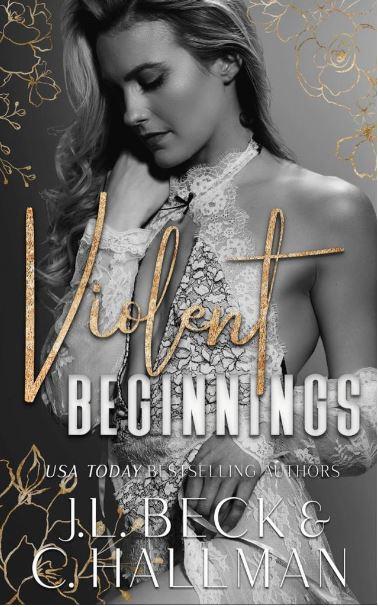 Violent Beginnings by J.L. Beck