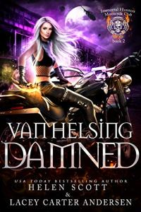 Van Helsing Damned by Helen Scott