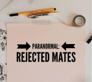 paranormal rejected mates