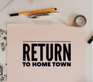 return to hometown