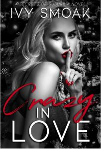 CRAZY IN LOVE by Ivy Smoak
