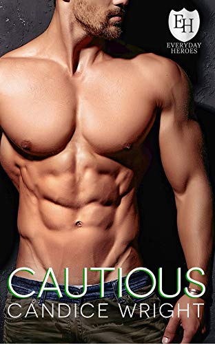 Cautious by Candice Wright