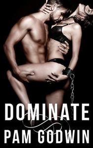Dominate by Pam Godwin