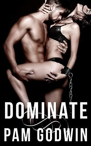 Dominate by Pam Godwin