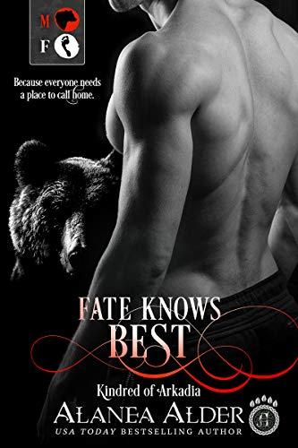 Fate Knows Best by Alanea Alder