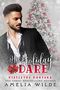 His Holiday Dare by Amelia Wilde