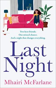 Last Night by Mhairi McFarlane
