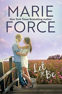 Let It Be by Marie Force