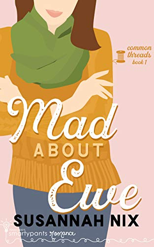 Mad About Ewe by Susannah Nix