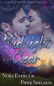 Midnight Clear by Nora Everly