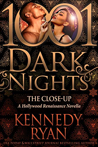 The Close-Up by Kennedy Ryan