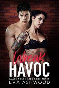 Wreak Havoc by Eva Ashwood